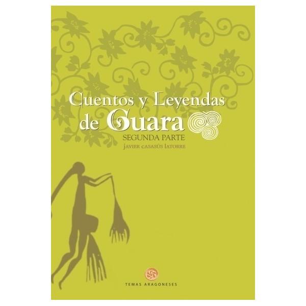 Cuentos y leyendas de Guara. Segunda parte