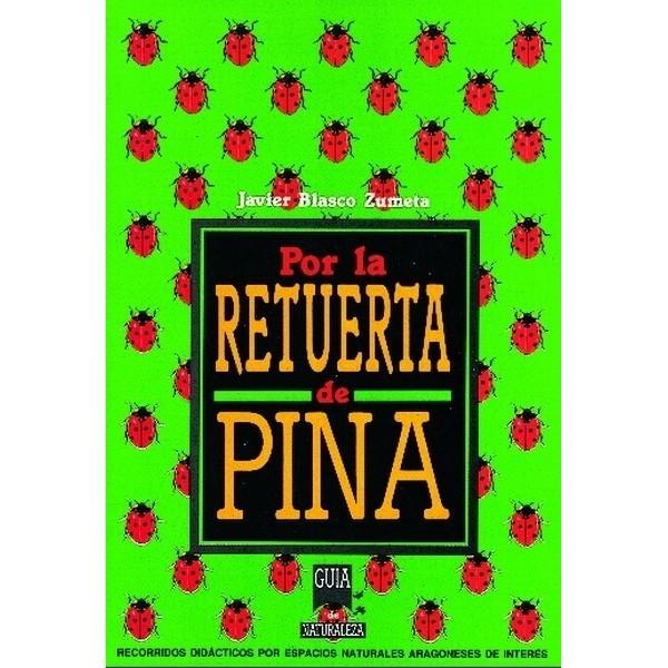 Por la Retuerta de Pina