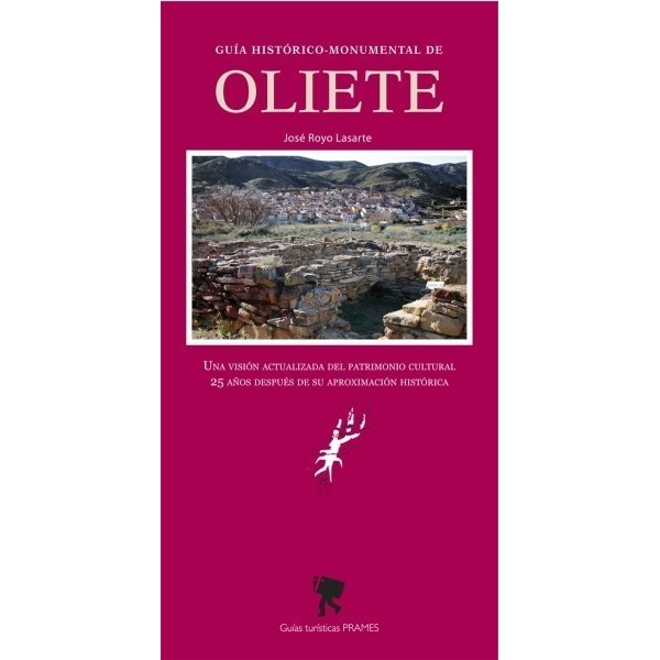 Guía histórico-monumental de Oliete