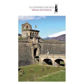 La Ciudadela de Jaca, baluarte de la historia