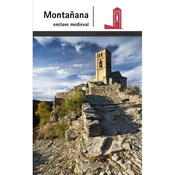 Montañana.  Enclave medieval