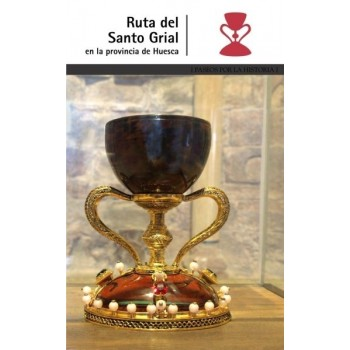 Ruta del Santo Grial.  En la provincia de Huesca