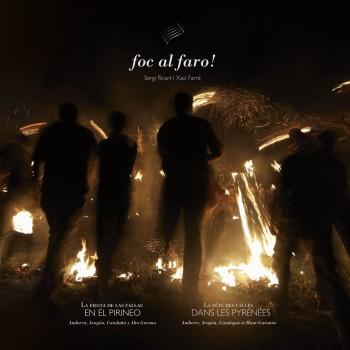 Foc al Faro!  La fiesta de las fallas en el Pirineo