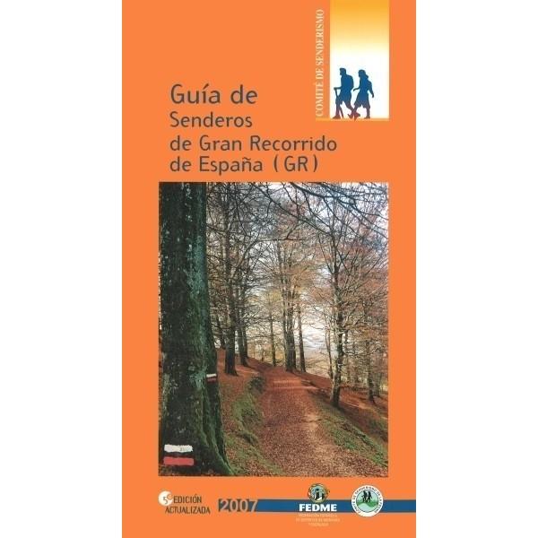 Guía de Senderos de Gran Recorrido de España (GR)
