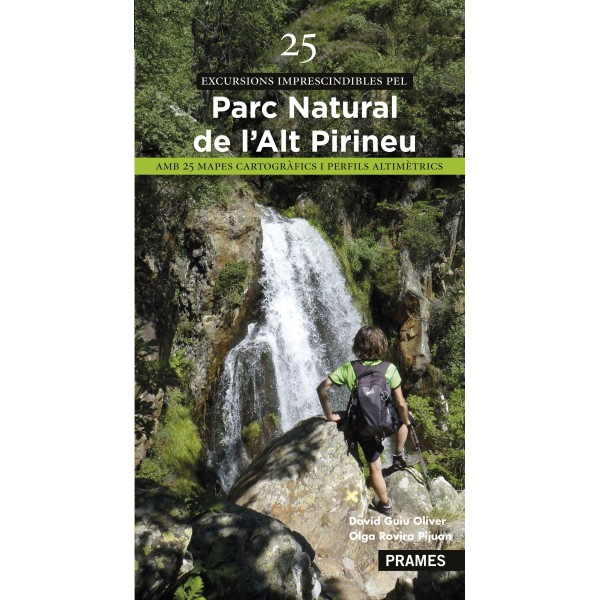 25 Excursions imprescindibles pel Parc Natural de L'Alt Pirineu