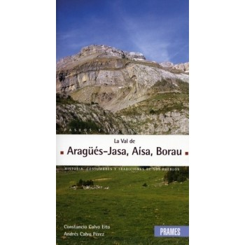 Paseos y excursiones La Val d'Aragüés-Jasa, Aísa, Borau