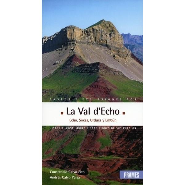 Paseos y excursiones La Val d'Echo