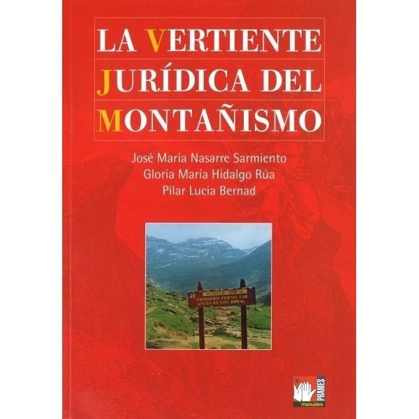La vertiente jurídica del montañismo