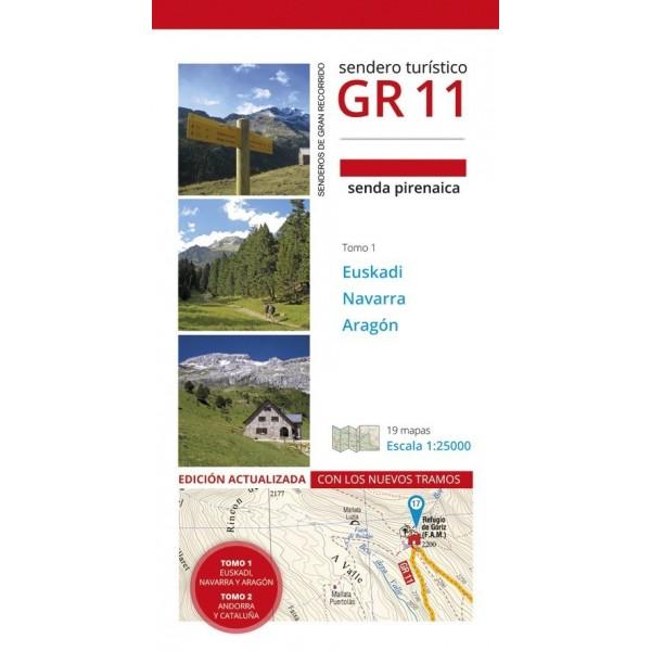 GR 11 Senda Pirenaica. Tomo I.  Euskadi, Navarra y Aragón