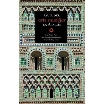 Guía del arte Mudéjar en Aragón