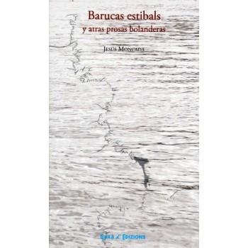 BARUCAS ESTIBALS Y ATRAS PROSAS BOLANDERAS