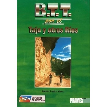 B.T.T. por el Tajo y otros...