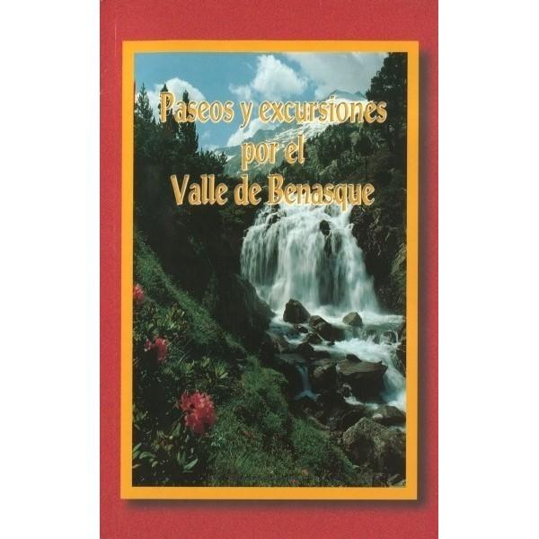 Paseos y excursiones por el Valle de Benasque