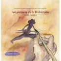 Los pintores de la prehistoria. Su vida y su obra