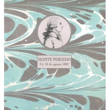 Monte Perdido 9 y 10 de agosto de 1802