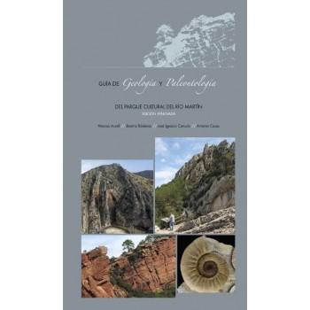 Guía de Geología y Paleontología del Parque Cultural del Río Martín