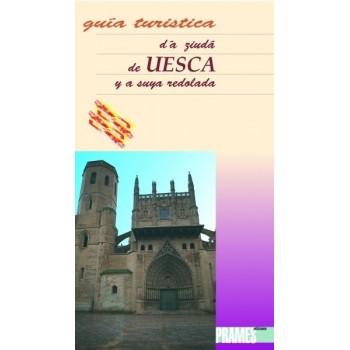 Guía turística d'a ziudá de Uesca (aragonés)