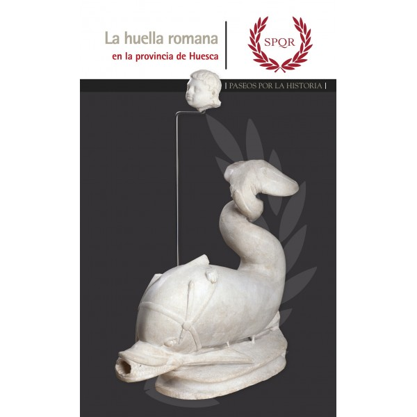 La huella romana en la provincia de Huesca