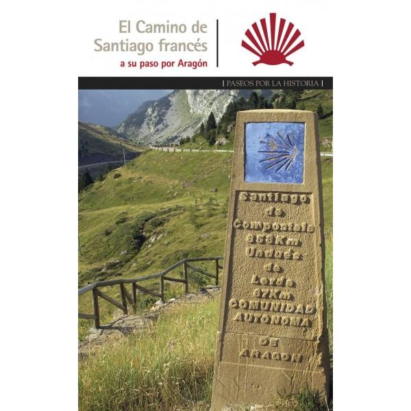 El Camino de Santiago francés, a su paso por Aragón