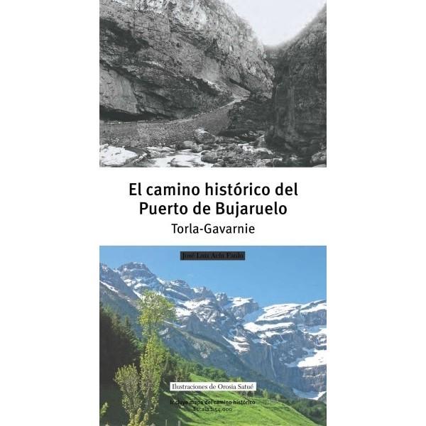 El camino histórico del Puerto de Bujaruelo. Torla-Gavarnie