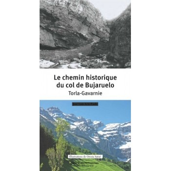 Le chemin historique du col de Bujaruelo. Torla-Gavarnie