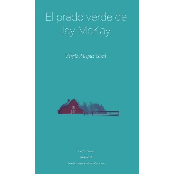 El prado verde de Jay Mckay