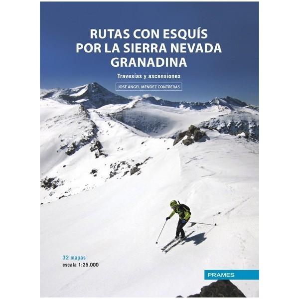 Rutas con Esquís por la Sierra Nevada Granadina. Travesías y ascensiones