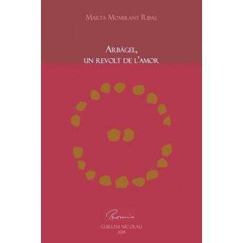 Arbàgel, un revolt de l'amor