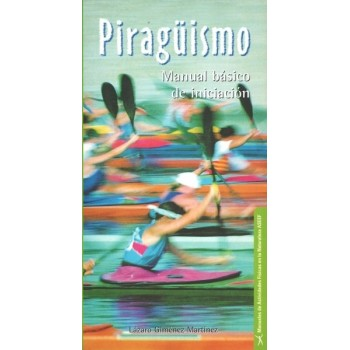 Piragüismo. Manual básico...