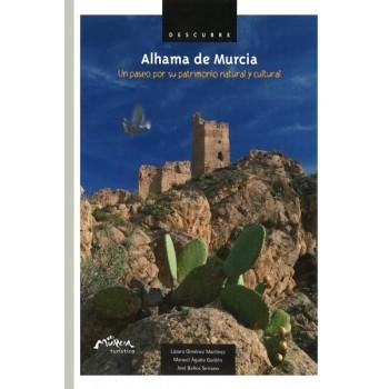 Alhama de Murcia. Un paseo...