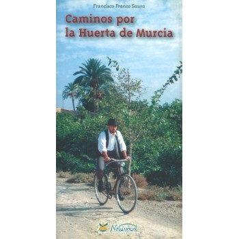 Caminos por la Huerta de...