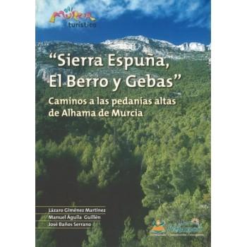 Sierra Espuña, El Berro y...