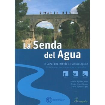 La Senda del Agua. El Canal...