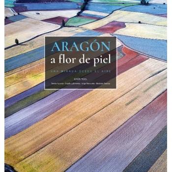 Aragón a flor de piel